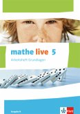 mathe live. Arbeitsheft Grundlagen mit Lösungsheft 5. Schuljahr. Ausgabe N
