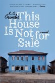 This House Is Not For Sale (eBook, ePUB)
