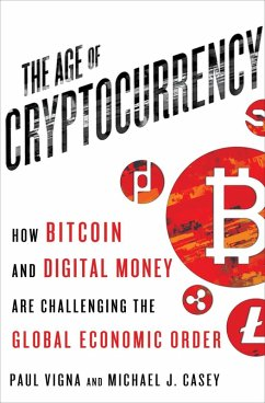 The Age of Cryptocurrency (eBook, ePUB)