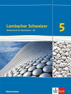 Lambacher Schweizer. Schülerbuch 5. Schuljahr. Niedersachsen G9