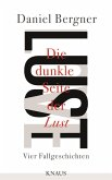 Die dunkle Seite der Lust (eBook, ePUB)