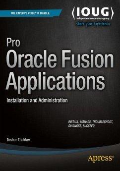 Pro Oracle Fusion Applications - Thakker, Tushar