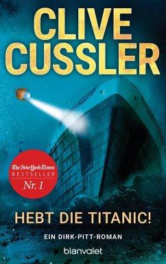 Hebt die Titanic / Dirk Pitt Bd.3 (eBook, ePUB)