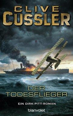 Der Todesflieger / Dirk Pitt Bd.1 (eBook, ePUB) - Cussler, Clive