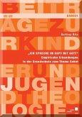 """""""Ich spreche im Kopf mit Gott"""" (eBook, PDF)"""