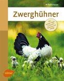 Zwerghühner (eBook, PDF)