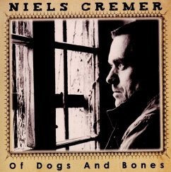 Of Dogs And Bones - Cremer,Niels
