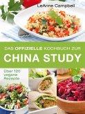 Das offizielle Kochbuch zur China Study (eBook, ePUB)