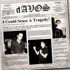 I Could Sense A Tragedy!