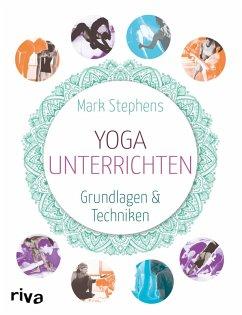 Yoga unterrichten (eBook, ePUB) - Stephens, Mark
