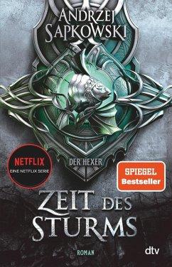 Zeit des Sturms / Hexer-Geralt Saga Bd.7 (eBook, ePUB) - Sapkowski, Andrzej