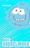 Der Bubbelmuck (eBook, ePUB)