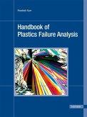 Handbook of Plastics Failure Analysis (eBook, PDF)