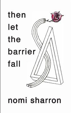 then let the barrier fall - Sharron, Nomi