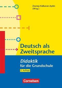Fachdidaktik für die Grundschule: Deutsch als Zweitsprache - Jeuk, Stefan; Kalkavan-Aydin, Zeynep; Oomen-Welke, Ingelore