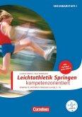 Sportarten: Leichtathletik Springen kompetenzorientiert