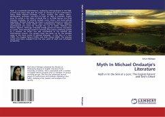 Myth In Michael Ondaatje's Literature - Mahajan, Ishuvi