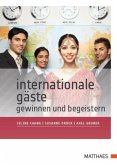 Internationale Gäste gewinnen und begeistern