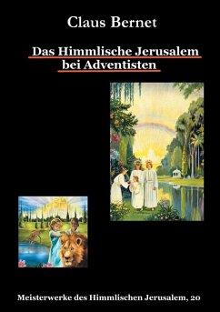 Das Himmlische Jerusalem bei Adventisten (eBook, ePUB)