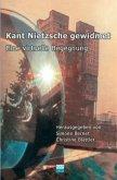 Kant Nietzsche gewidmet (Mängelexemplar)