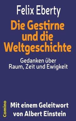 Die Gestirne und die Weltgeschichte (eBook, ePUB) - Eberty, Felix