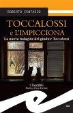 Toccalossi e l'impicciona. La nuova indagine del giudice Toccalossi (eBook, ePUB)