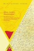 Akten, Archive, Absolutismus? (eBook, ePUB)