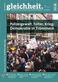 Polizeigewalt, Folter, Krieg: Demokratie in Trümmern (eBook, ePUB)