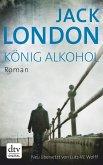 König Alkohol (eBook, ePUB)