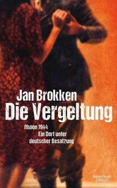 Die Vergeltung - Rhoon 1944 (eBook, ePUB) - Brokken, Jan