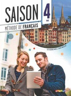 Saison Band 4: B2 - Kursbuch mit MP3-CD und DVD-ROM