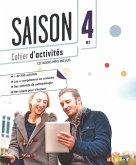 Saison Band 4: B2 - Cahier d'activités mit MP3-CD
