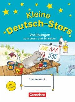 Deutsch-Stars 1. Schuljahr - Kleine Deutsch-Stars. Vorübungen zum Schreiben und Lesen - Wehren, Bernd