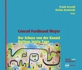 Der Schuss von der Kanzel / Huttens letzte Tage, 3 Audio-CDs + Buch