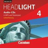 8. Schuljahr, Audio-CDs (+MP3 und Transkripte), Lehrerfassung / English G Headlight, Allgemeine Ausgabe Bd.4