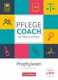 In guten Händen - Pflege-Coach für Theorie und Praxis: Prophylaxen. Arbeitsbuch