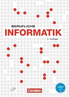 Berufliche Informatik. Schülerbuch mit CD-ROM