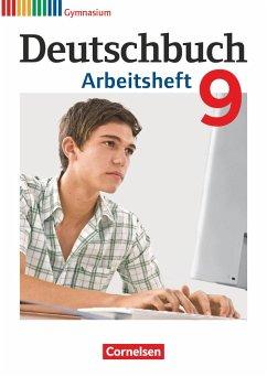 Deutschbuch 9. Schuljahr. Arbeitsheft mit Lösungen