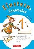 Einsterns Schwester - Erstlesen 1. Jahrgangsstufe. Buchstabenheft 4. Bayern 2014
