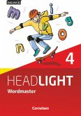 English G Headlight 04: 8. Schuljahr. Wordmaster mit Lösungen