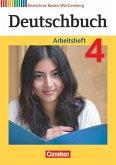 Deutschbuch 04: 8. Schuljahr. Arbeitsheft mit Lösungen. Realschule Baden-Württemberg