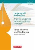Texte, Themen und Strukturen. Umgang mit Sachtexten: Analyse, Erörterung, materialgestütztes Schreiben
