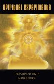 Spiritual Experiments (eBook, ePUB)