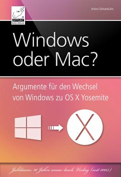 Windows oder Mac? (eBook, ePUB) - Ochsenkühn, Anton