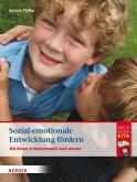 Sozial-emotionale Entwicklung fördern (eBook, ePUB)