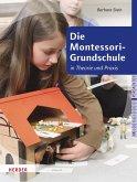 Die Montessori-Grundschule (eBook, ePUB)