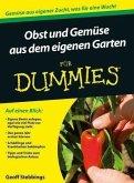 Obst und Gemüse aus dem eigenen Garten für Dummies (eBook, ePUB)
