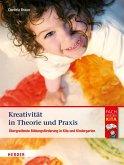 Kreativität in Theorie und Praxis (eBook, ePUB)