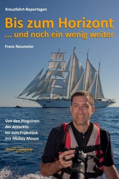 Bis zum Horizont ... und noch ein wenig weiter (eBook, ePUB) - Neumeier, Franz