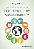 The 10 Principles of Food Industry Sustainability (eBook, PDF)